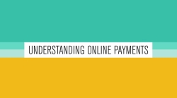 Understanding online payments