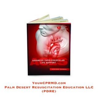 ACLS for Healthcare Providers YourCPRMD.com Palm Desert Resuscitation Education LLC (PDRE) 760-832-4277