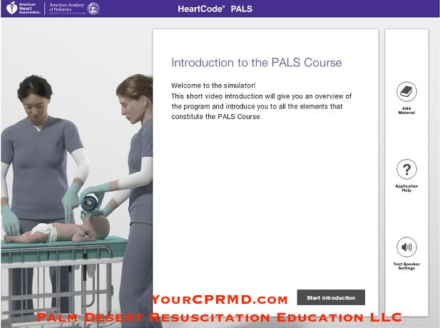 HeartCode® PALS (2) - YourCPRMD.com Palm Desert Resuscitation Education LLC (PDRE) 760-832-4277