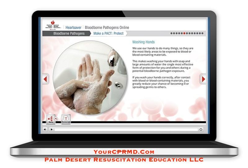 Heartsaver Bloodborne Pathogens (Online) - YourCPRMD.com Palm Desert Resuscitation Education LLC (PDRE) 760-832-4277